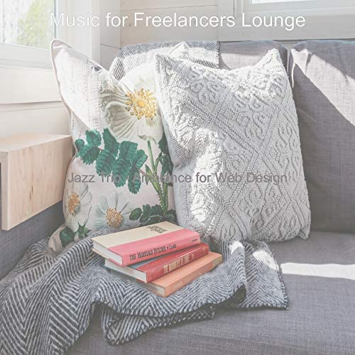Music for Freelancers Lounge