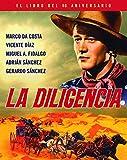 La Diligencia - El libro del 80 aniversario (COLECCION ANIVERSARIOS)
