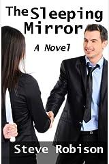 The Sleeping Mirror: a novel Paperback