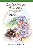 Los Hombres Que Dios Llamó: Esaú -ezequiel -habacuc -tarso -esteban