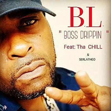 Boss Drippin' (feat. Tha Chill & Serlatheo)
