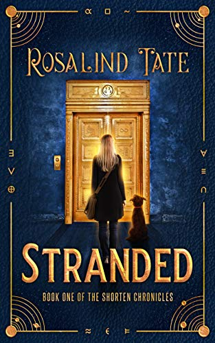 Stranded (The Shorten Chronicles Book 1) by [Rosalind Tate]
