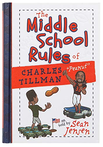 The Middle School Rules of Charles Tillman: