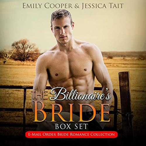 The Billionaire's Bride Box Set: E-Mail Order Bride Romance Collection cover art