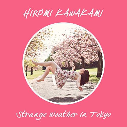 Strange Weather in Tokyo cover art