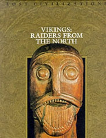 Vikings: Raiders from the North (Lost Civilizations)