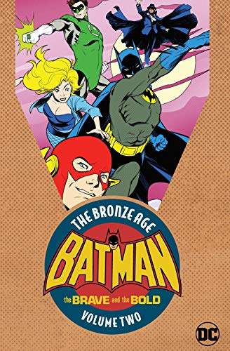 Batman in The Brave & the Bold: The Bronze Age Vol. 2 (The Brave and the Bold (1955-1983)) (English Edition)