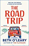 The Road Trip: the #1 eBook bestseller from the author of The Flatshare and The Switch (English Edition)