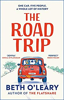 The Road Trip: the #1 eBook bestseller from the author of The Flatshare and The Switch (English Edition) par [Beth O'Leary]