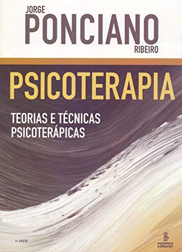 Psicoterapia: teorias e técnicas psicoterápicas