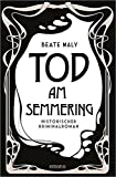 Tod am Semmering (Ernestine Kirsch und Anton Böck)