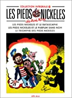 L'Intégrale des Pieds Nickelés - Tome 30 - Rastacaphe - Triomphe - Parfum sans nom de Pellos