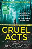 Cruel Acts: The Top Ten Sunday Times suspense thriller bestseller and winner of the Irish Independent crime fiction book of the year (Maeve Kerrigan, Book 8)