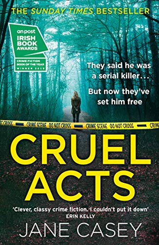 Cruel Acts: The Top Ten Sunday Times bestseller and winner of the 2019 Irish Independent crime fiction book of the year (Maeve Kerrigan, Book 8)