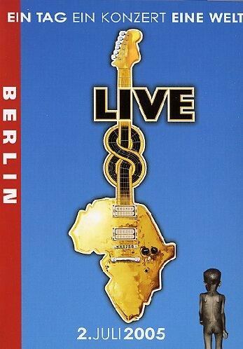 Live 8 - Berlin - Ein tag, ein konzert, eine welt - 2. juli 2005 [Alemania] [DVD]