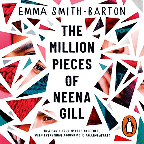 The Million Pieces of Neena Gill audiobook cover art