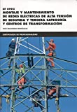 *UF 0992 Montaje de redes eléctricas aéreas de alta tensión (CERTIFICADOS DE PROFESIONALIDAD)