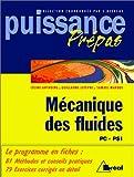 Mécanique des fluides - Classes préparatoires, premier cycle universitaire, PC, PSI