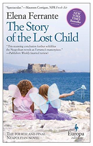Buchseite und Rezensionen zu 'The Story of the Lost Child: A Novel (Neapolitan Novels, 4)' von Elena Ferrante