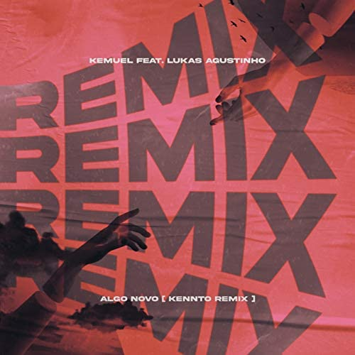 Kemuel & Kennto feat. Lukas Agustinho