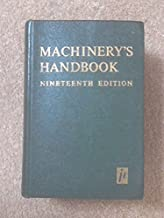 Machinery`s handbook: a reference book for the mechanical engineer, draftsman, toolmaker and machinist