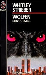 Wolfen - Dieu ou diable de Whitley Strieber