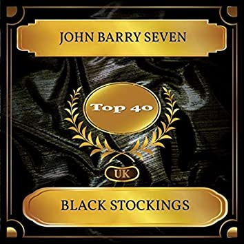 Black Stockings (UK Chart Top 40 - No. 27)
