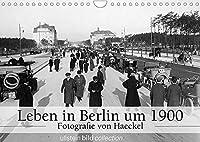 """Leben in Berlin um 1900 - Fotografie von Haeckel (Wandkalender 2022 DIN A4 quer): Fotografien der ullstein bild collection zu """"Leben in Berlin um 1900"""" (Monatskalender, 14 Seiten )"""