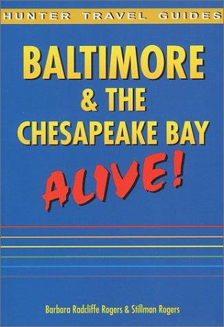 baltimore maryland travel books Hunter Travel Guides Baltimore & the Chesapeake Bay: Alive!