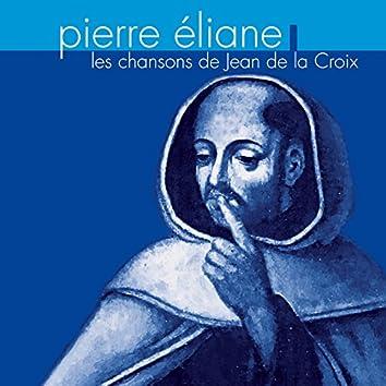 Les chansons de Jean de la Croix