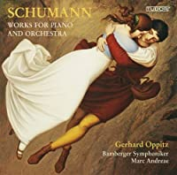 Works for Piano & Orchestra by R. Schumann (2013-05-03)