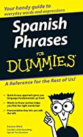 Spanish Phrases For Dummies (For Dummies Series)