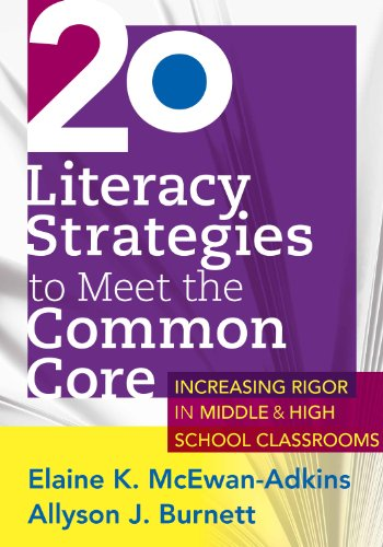 20 Literacy Strategies to Meet the Common Core: ….. (English Edition)