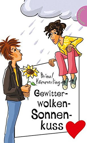 Gewitterwolken-Sonnenkuss (Freche Mädchen – freche Bücher!, Band 50085)