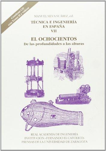 Técnica e ingeniería en españa VII. El Ochocientos