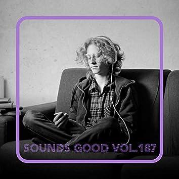 Sounds Good, Vol. 187
