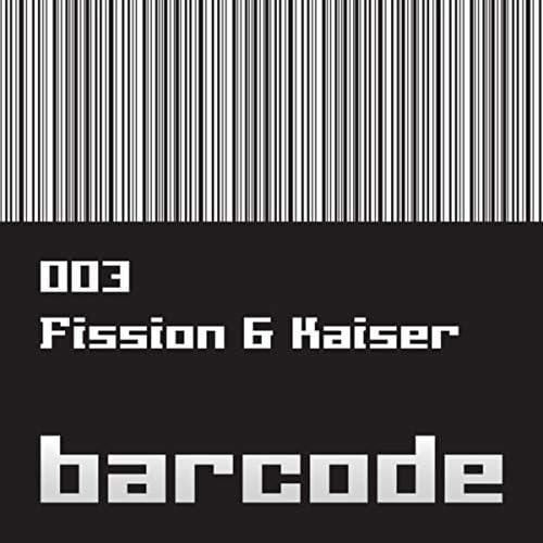 Fission & Kaiser