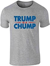 Pop Threads Trump is A Chump Funny AntiTrump Graphic Tee T-Shirt for Men