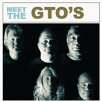 Meet the GTOs