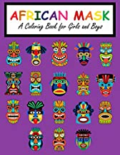 African Mask: A Coloring Book for Girls and Boys