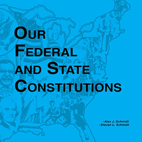 Our Federal and State Constitutions - Illinois Edition audiobook cover art