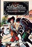 Los Tres Mosqueteros: Edición integral e ilustrada