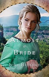 Almost a Bride (Bride Ships)
