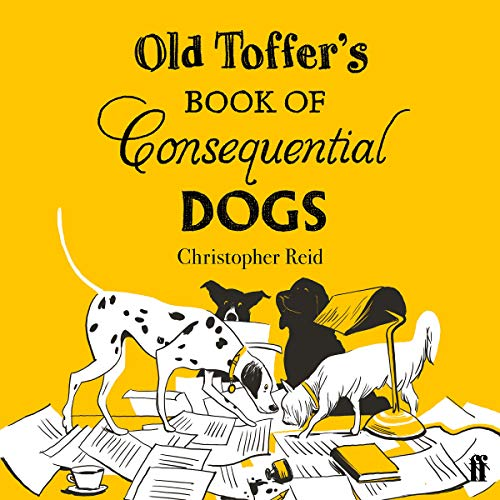 Couverture de Old Toffer's Book of Consequential Dogs