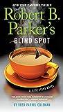 Robert B. Parker's Blind Spot (A Jesse Stone Novel Book 13)