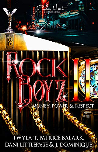 The Rock Boyz 2: An African American Urban Romance: Money, Power, & Respect (English Edition)