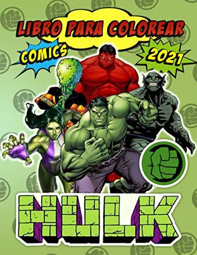 Hulk Libro Para Colorear: Fantstico Hulk 2021 Cmics: Con Excelentes Ilustraciones No Oficiales