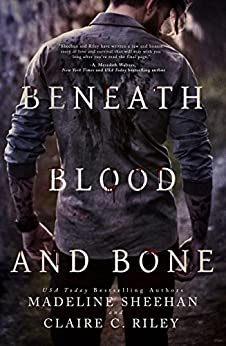 Beneath Blood and Bone (Thicker than Blood Book 2) by [Madeline Sheehan, Claire C Riley]