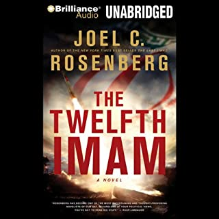 The Twelfth Imam     A Novel              By:                                                                                                                                 Joel C. Rosenberg                               Narrated by:                                                                                                                                 Christopher Lane                      Length: 14 hrs and 24 mins     1,845 ratings     Overall 4.2