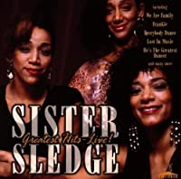Greatest Hits: Live by Sister Sledge